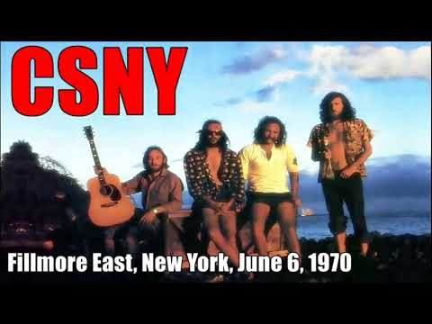 Crosby Stills Nash & Young - 1970 Fillmore East, New York