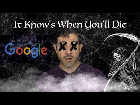 It Can Predict Your Death - Are You Ready To Know? Google's