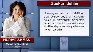 Nuriye Akman - Suskun deliler