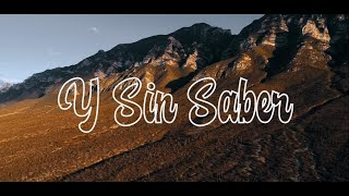 Adán Cruz - Y Sin Saber (Video Oficial)