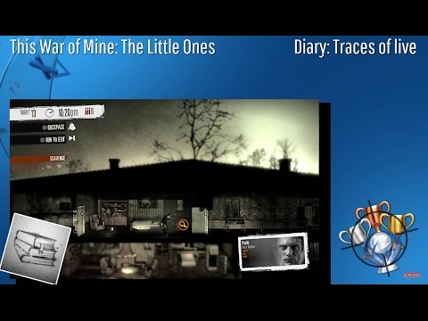 This War Of Mine: The Little Ones - Diary: Traces Of Lives - Trophy/Achievement (CZ)