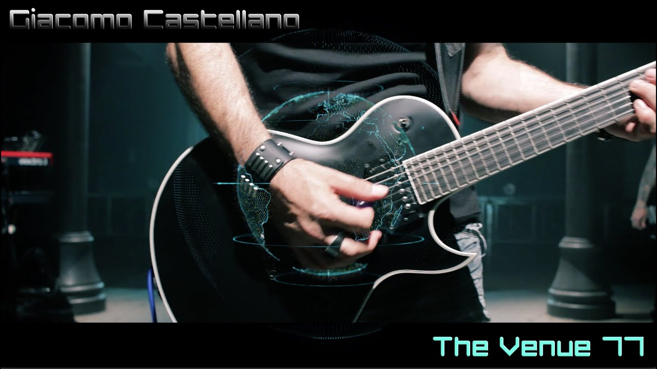 Giacomo Castellano - The Venue 77- (feat. Ibanez ARZ6UC and Mezzabarba M Zero OD )