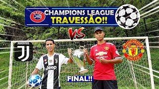 A GRANDE FINAL! UEFA CHAMPIONS LEAGUE TRAVESSÃO DESAFIOS DE FUTEBOL 2019 #03 ‹ Rikinho ›