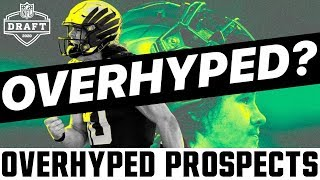 The Most OVERHYPED Prospects In The 2020 NFL Draft