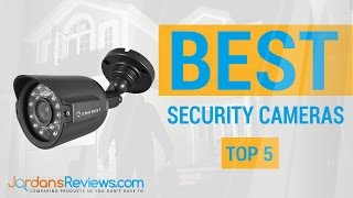 Find the Best Security Cameras | Top Surveillance Camera Reviews 2016