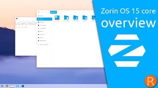 Zorin OS 15 core overview | Your Computer. Better. Easier. Faster.