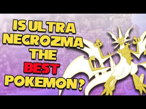 Is Ultra Necrozma The BEST Pokemon?