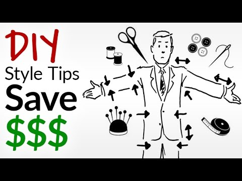Save $$$ And Time With DIY Style Tips | 7 Simple Fashion Hacks A Man Can Do Himself