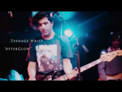 Teenage Wrist - Afterglow - Seattle, WA