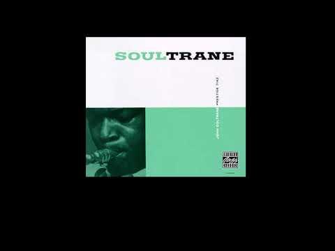John Coltrane - Soultrane [FULL ALBUM]