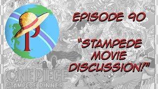 Paramecia: A One Piece Fancast Episode 90 - Stampede Movie Discussion!