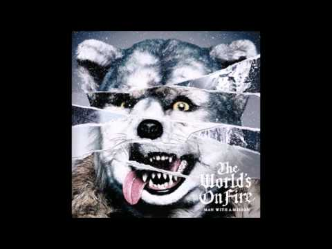MAN WITH A MISSION - Mirror Mirror