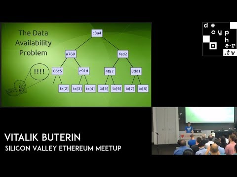 The Data Availability Problem - Vitalik Buterin | Silicon Valley Ethereum Meetup