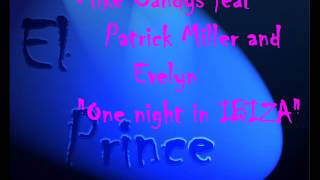 mike-candys-feat-patrik-miler-and-evelyn---one-night-in-ibiza-el-prince-remix