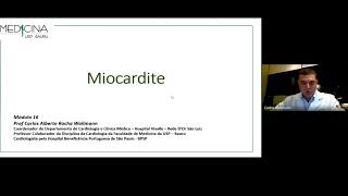 Aula: Miocardite - Prof Carlos Alberto Rocha Wollmann. Módulo 16.