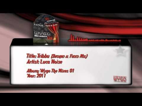10) Luca Noise - Tribbu (Intorno Al Fuoco Mix)