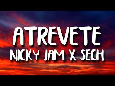 Nicky Jam, Sech - Atrevete (Letra/Lyrics)