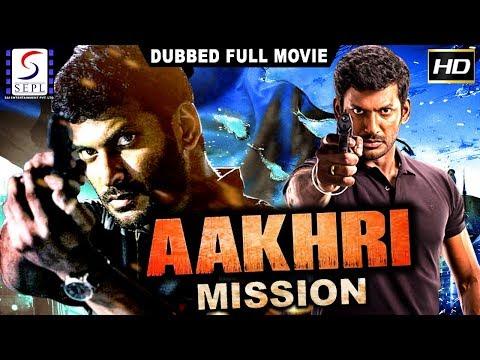 Aakhri Mission - Dubbed Hindi Movies 2017...
