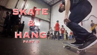 ReVive/ Force Skate & Hang | part 3 (my perspective)