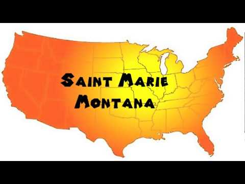 How to Say or Pronounce USA Cities — Saint Marie, Montana