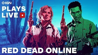 Red Dead Redemption 2 (Red Dead Online) Early Impressions & Gameplay - IGN Plays Live