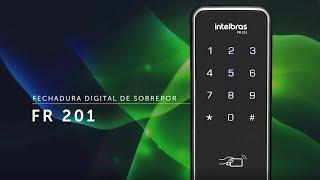 FR 201: Fechadura Digital de sobrepor Intelbras
