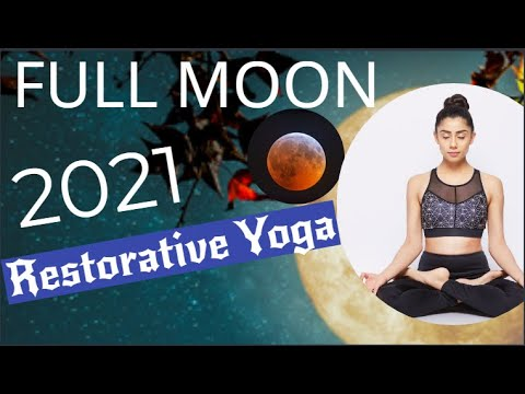 full moon restorative yoga  chest and upper back opening
