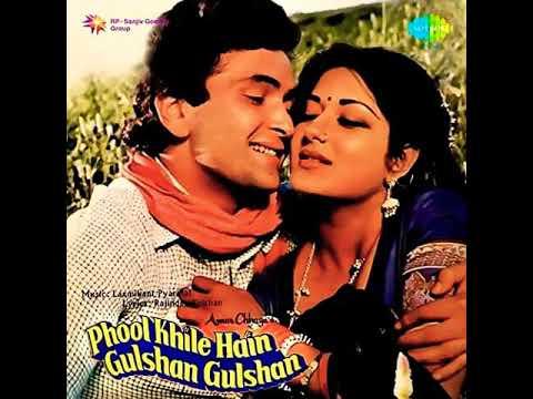 Sab Khil Gaye. Phool Khile Hain Gulshan Gulshan1978 Lata Mangeshkar.Laxmikant-Pyarelal. Rishi Kapoor