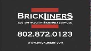 Brickliners Chimney Service I Fire Chimney Sweep Vermont Chimney Services