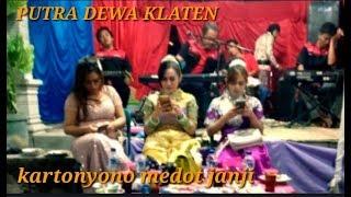 Download lagu Kartonyono Medot Janji PUTRA DEWA KLATEN Ikha Savana MP3