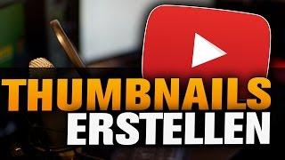 Thumbnails erstellen kostenlos und einfach (Tutorial) Ohne Programme!
