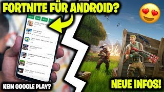 😍 FORTNITE KOMMT FÜR ANDROID? | NUR AS APK DOWNLOAD OHNE PLAY STORE? 😱 | ALL INFOS & LEAKS!