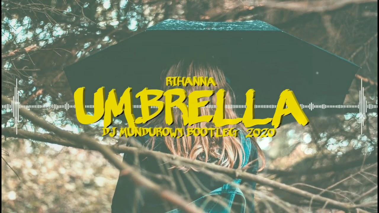 Rihanna Umbrella Mundurowy Bootleg Youtube