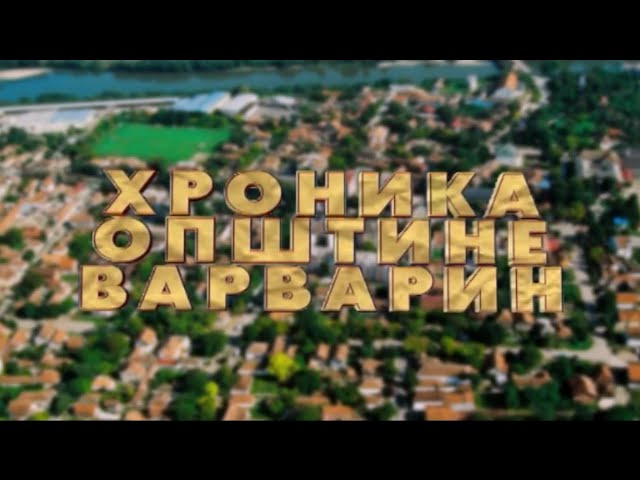 Hronika opstine Varvarin - 03.06.2020.