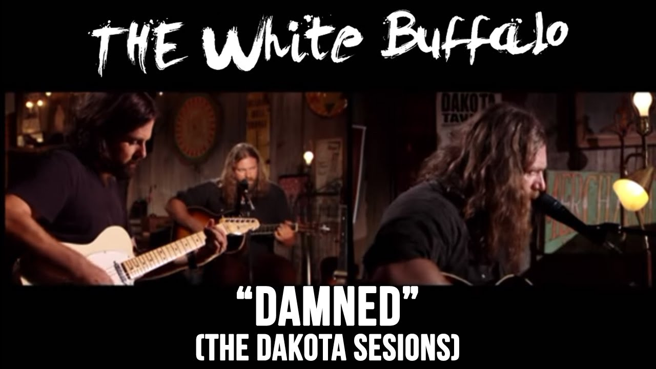 the-white-buffalo-damned-dakota-sessions-thewhitebuffalomusic