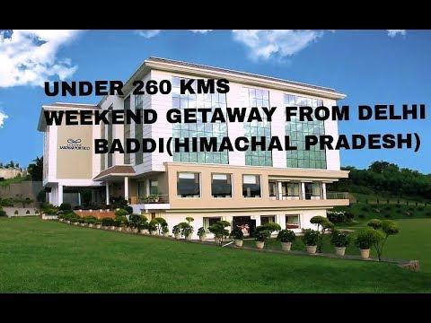 Baddi - A weekend destination from delhi under 260 kms / legend sarovar  portico resort