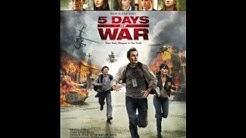 5 Days of War film und serien auf deutsch stream german online