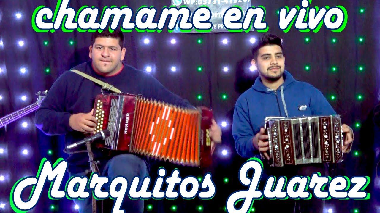 MARQUITOS JUAREZ Y SUS AMIGOS - #CHAMAME [VELADA A HUACHANA 2020]