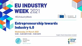 EU Industry Week 2021 | Entrepreneurship towards Industry 4.0