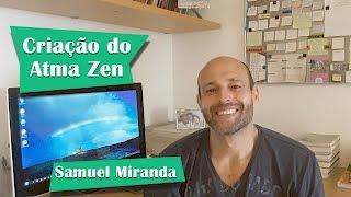 Baixar Criação do Atma Zen - Samuel Miranda