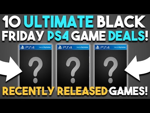 10 ULTIMATE PS4 Black Friday Game Deals! (Playstation 4 Deals for Black Friday 2017)