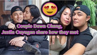 Couple Dawn Chang, Justin Cuyugan share how they met!