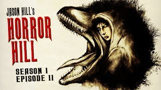 2 Unsettling Scary Stories to Haunt Your Dreams ― Horror Hill S1E11 ― Horror Audiobook Podcast