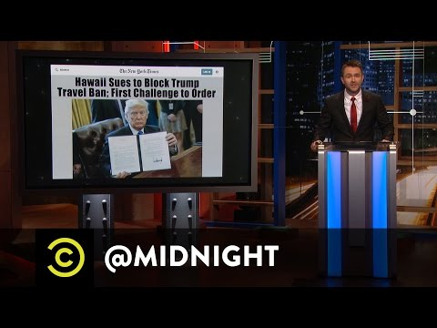 Hawaii Challenges Trump's New Travel Ban - @midnight with Ch