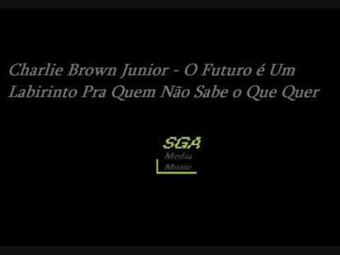 Charlie Brown jr - O futuro é um labirinto pra quem não sabe o que quer mp3