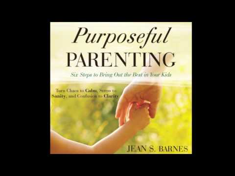Free Audio Book Preview ~ Purposeful Parenting ~ Jean Barnes