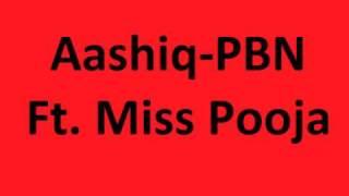 Aashiq-PBN Ft. Miss Pooja