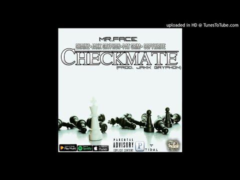 MrFace  CheckMate Ft Chainz, Jakk Gryphon, Pat Grim & Copywrite Prod Jakk Gryphon