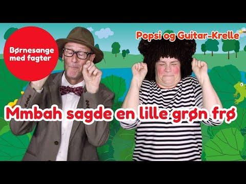 Mmbah, sagde en lille grøn frø | Børnesang med fagter | Popsi og Guitar-Krelle