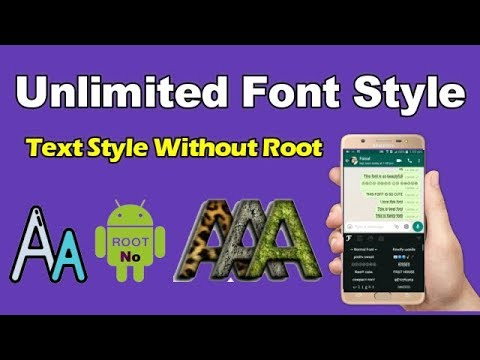 How To Change Font Style in Android Unlimited Text Style 2018 No Root